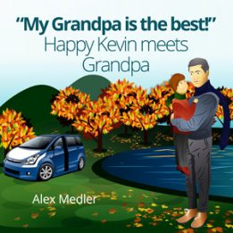 """My Grandpa is the best!"" Happy Kevin meets Grandpa: Bedtime Story Picture Book for Kids"