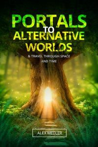 Portals to Alternative Worlds